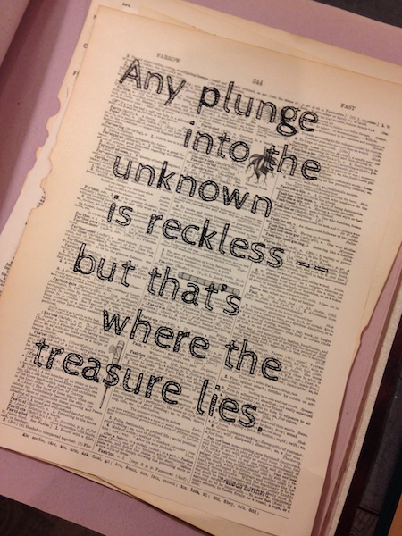 Dictionary Page Print - Any Plunge into the Unknown is Reckless...Brendan Burchard quote