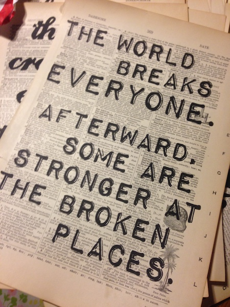 Dictionary Page Print - The World Breaks Everyone... - Ernest Hemingway quote