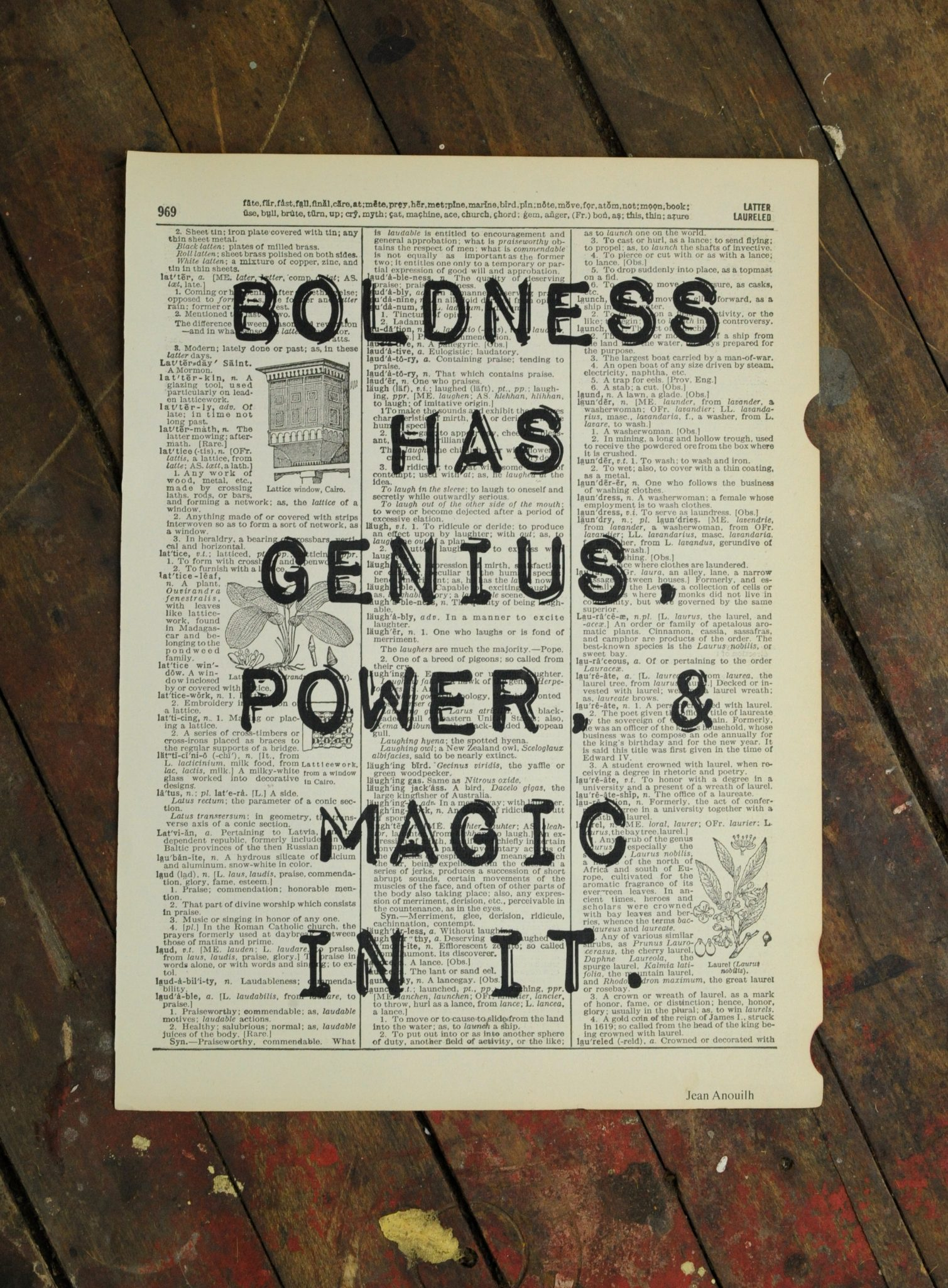 Dictionary Page Print - Boldness has genius, power, and magic in it. -Johann Wolfgang von Goethe