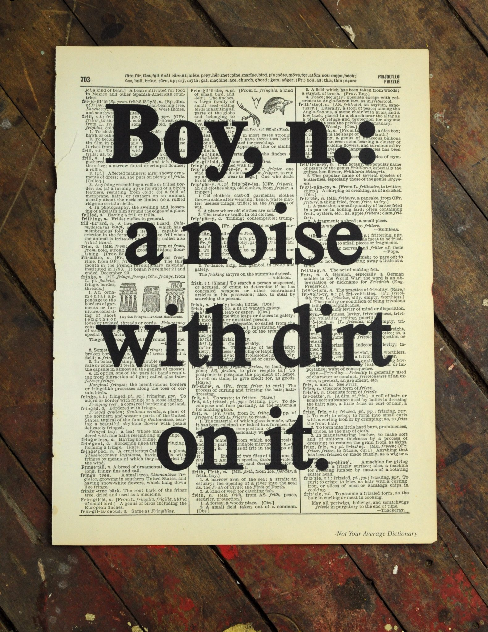 Dictionary Page Print - Boy, n: a noise with dirt on it.