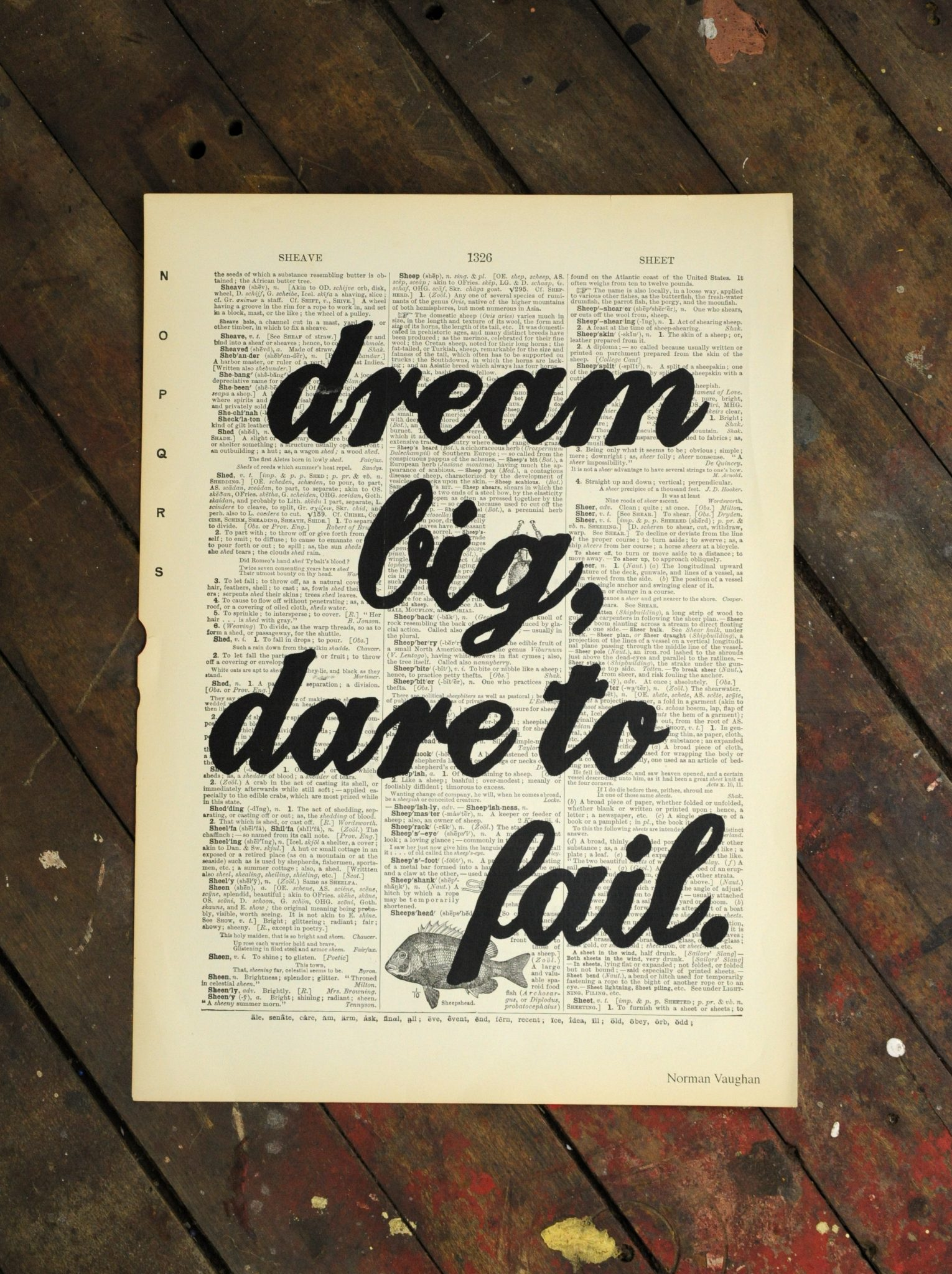 Dictionary Page Print - Dream big, dare to fail. -Norman Vaughan