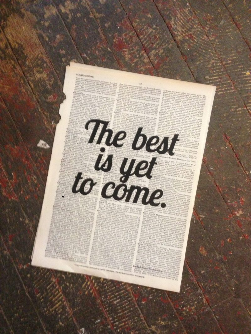Dictionary Page Print - The best is yet to come. -Frank Sinatra