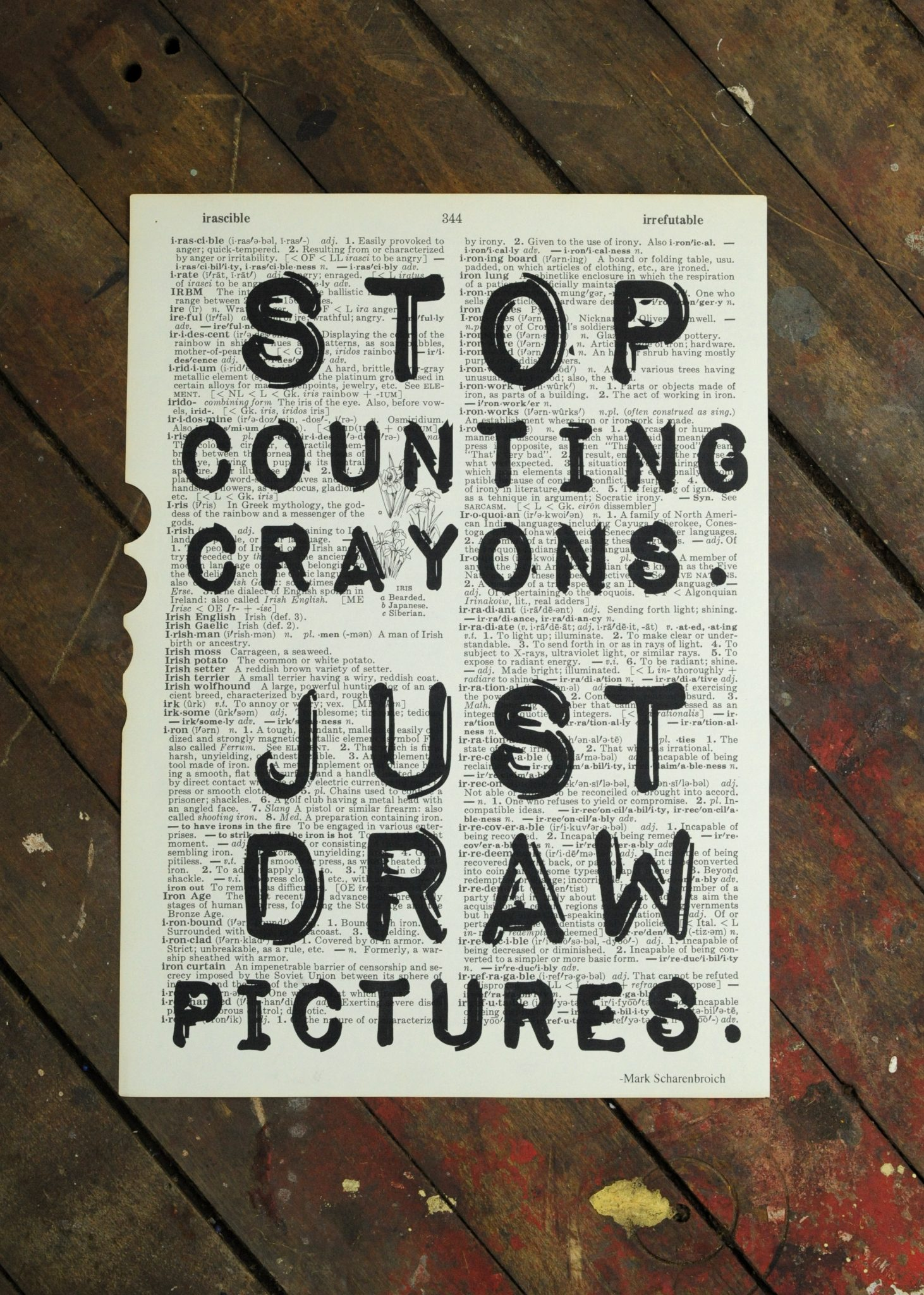 Dictionary Page Print - Stop counting crayons. Just draw pictures. -Mark Scharenbroich