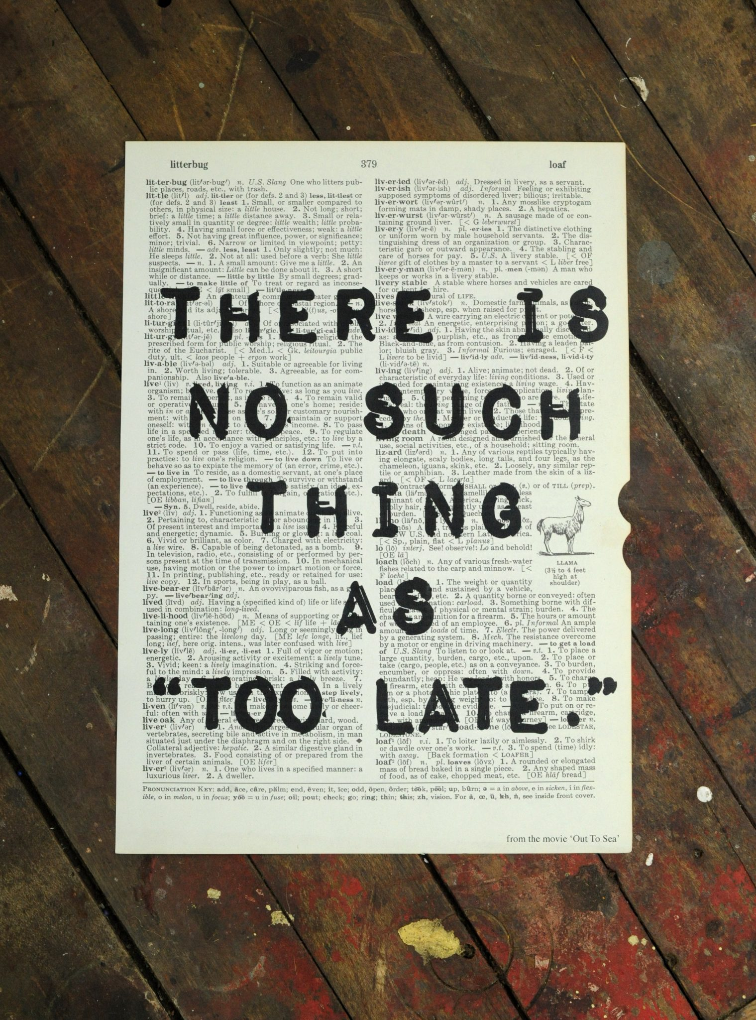 "Dictionary Page Print - There is no such thing as ""too late."""